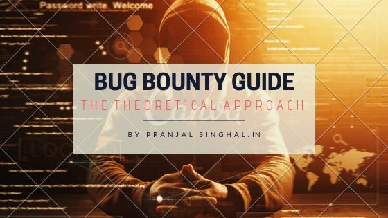 bug bounty guide by pranjal singhal